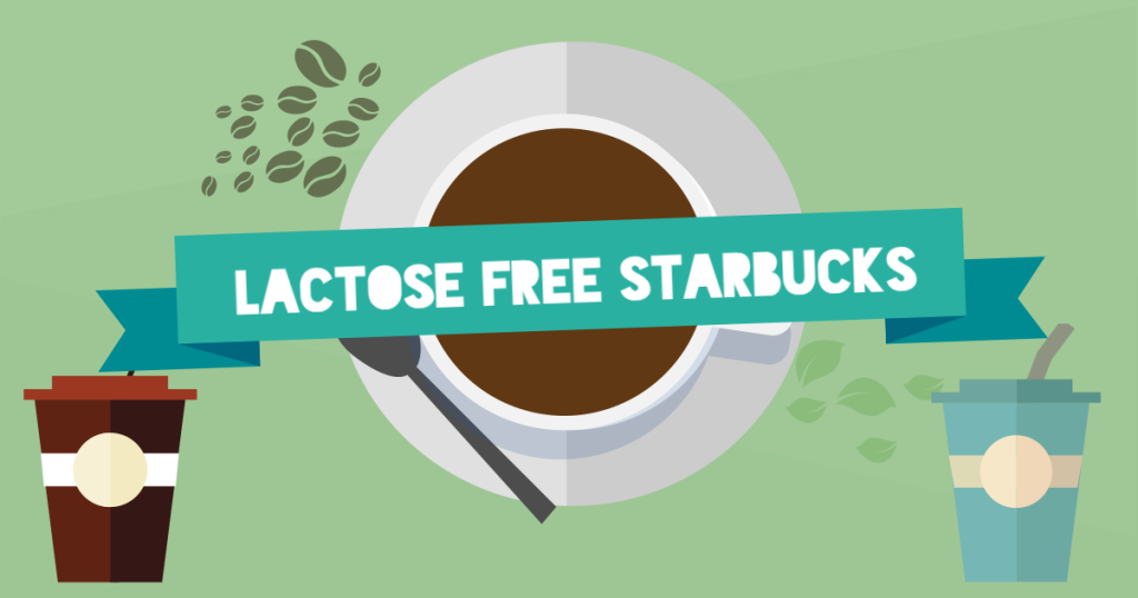 What is Lactose or Dairy Free at Starbucks