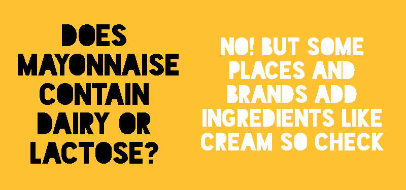 Is mayonnaise lactose or dairy free