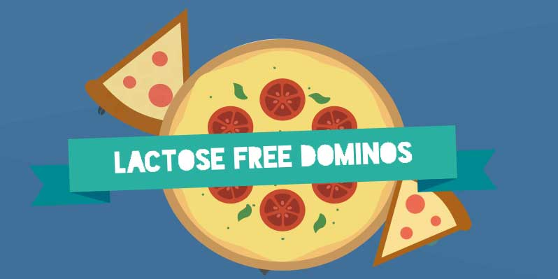 What is Lactose or Dairy Free from Dominos