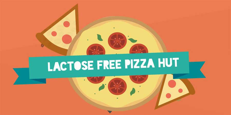 What is Lactose or Dairy Free at Pizza Hut